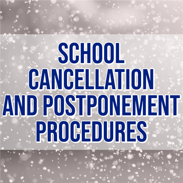 School Cancellation and Postponement Procedures